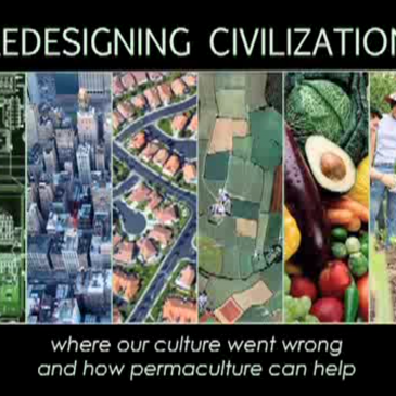 Redesigning Civilization: Permaculture's Vision for a Just and Sustainable World