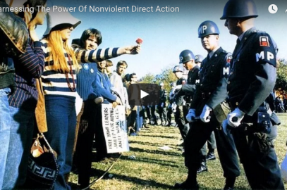 Video: Harnassing the Power of Nonviolent Direct Action